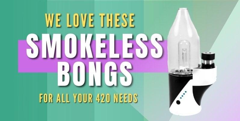 best smokeless bongs of 2021
