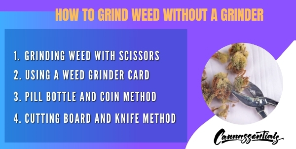 how to grind your weed without a grinder