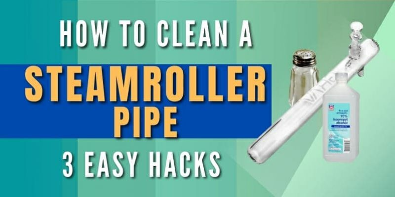 How to Clean a Steamroller Pipe (3 Hacks to Get Results Today)